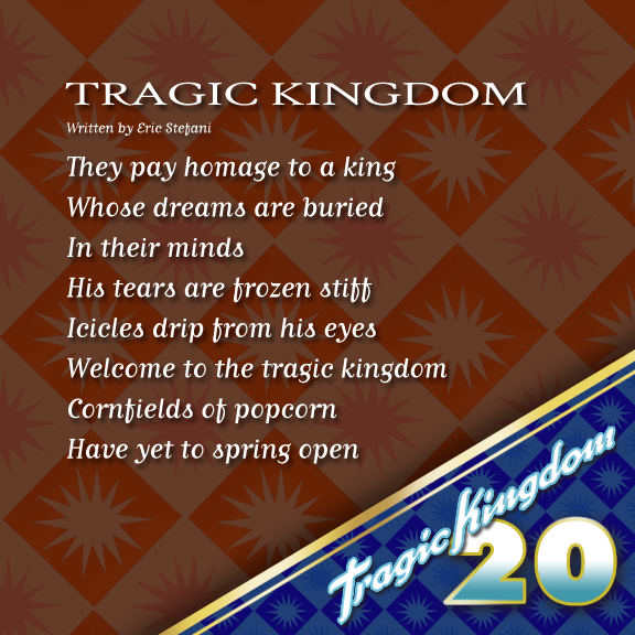 The title track off Tragic Kingdom was entirely written by Eric Stefani. The song chronicles the downfall and demise of the Tragic...ahem Magic Kingdom. Living behind Disneyland fuelled this epic track. This was also the opening track during their Tragic Kingdom tour and years later in 2009 during the summer tour, the band would also play it live at a few shows. #tragickingdom20 #tk20